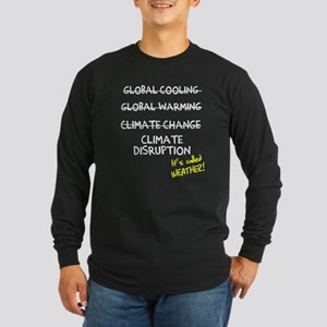 Call It Weather Long Sleeve T-Shirt