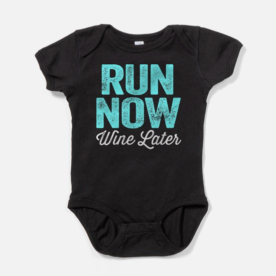 Run Now Wine Later Baby Bodysuit