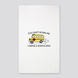 YOU CANT SCARE ME I DRIVE A SCHOOL BUS 3'x5' Area
