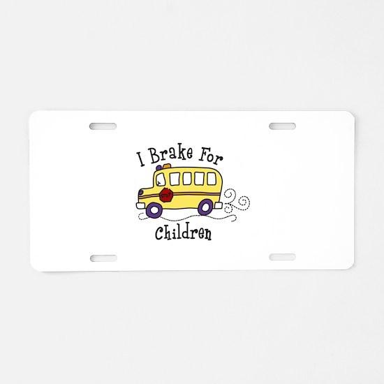 I Brake For Children Aluminum License Plate