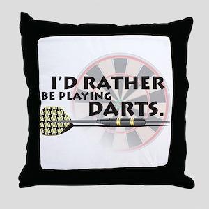 I'd rather be playing darts! Throw Pillow