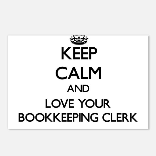 Keep Calm and Love your Bookkeeping Clerk Postcard
