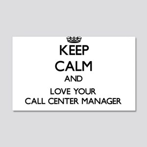 Keep Calm and Love your Call Center Manager Wall D