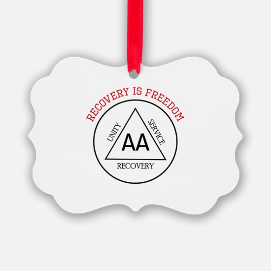 RECOVERY IS FREEDOM Ornament
