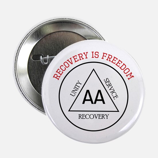 """RECOVERY IS FREEDOM 2.25"""" Button"""