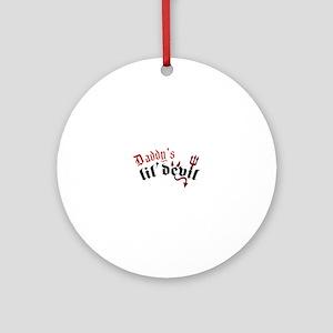 Daddys Lil Devil Ornament (Round)