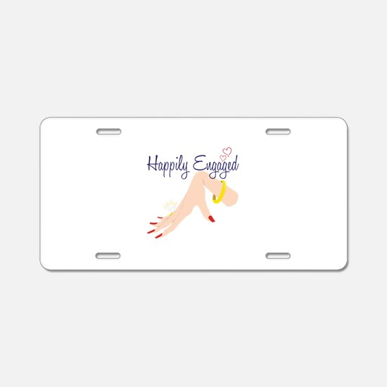 Happily Engaged Aluminum License Plate