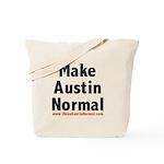 MakeAustinNormal.com Tote Bag