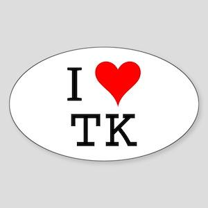 I Love TK Oval Sticker
