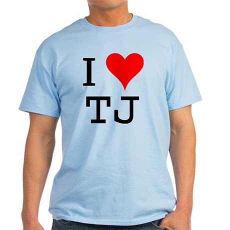 I Love TJ Light T-Shirt