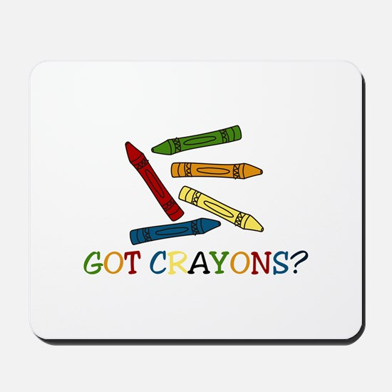 Got Crayons? Mousepad