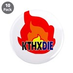 KTHXDIE in a fire 3.5