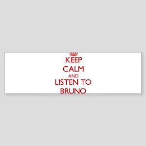 Keep Calm and Listen to Bruno Bumper Sticker