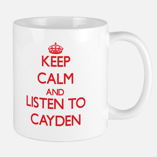 Keep Calm and Listen to Cayden Mugs