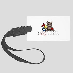 I Love School Luggage Tag