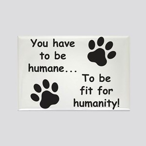 Humane For Humanity Magnets