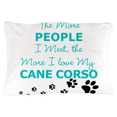 I Love My Cane Corso Pillow Case