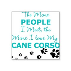I Love My Cane Corso Square Sticker 3