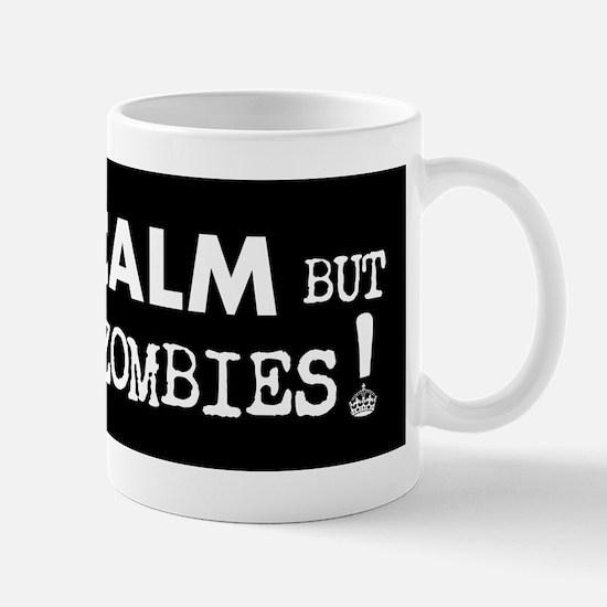 KEEP CALM but Outrun the Zombies Mug