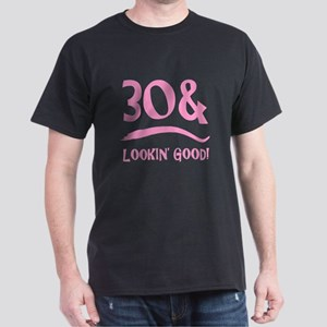30th Birthday Humor Dark T-Shirt