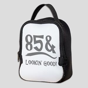 85th Birthday Humor Neoprene Lunch Bag