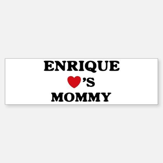 Enrique loves mommy Bumper Bumper Stickers