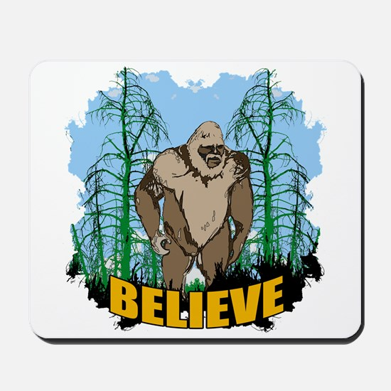 Believe in Bigfoot 3 Mousepad