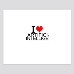 I Love Artificial Intelligence Posters