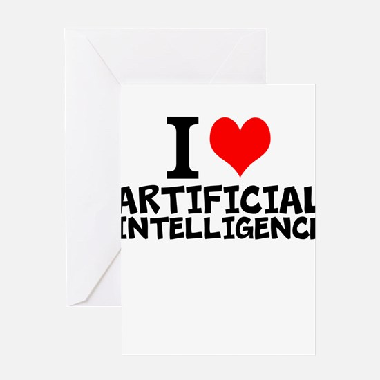I Love Artificial Intelligence Greeting Cards