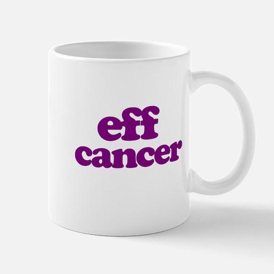 Eff Cancer Mugs