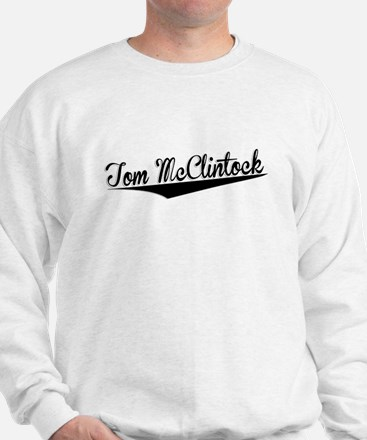 Tom McClintock, Retro, Sweatshirt