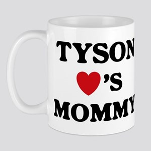 Tyson loves mommy Mug