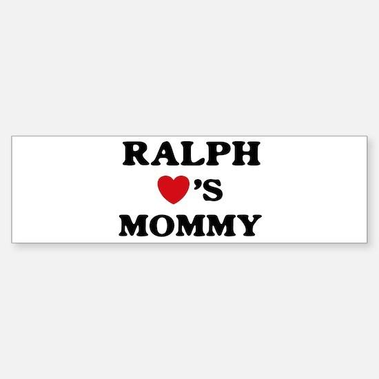 Ralph loves mommy Bumper Bumper Bumper Sticker