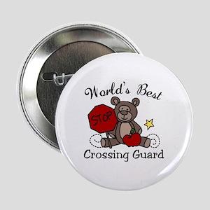 "Worlds Best Crossing Guard 2.25"" Button"