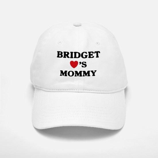Bridget loves mommy Baseball Baseball Cap