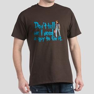 Don't Tell Me... Dark T-Shirt