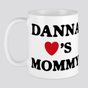 Danna loves mommy Mug
