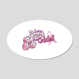 Lets Beat the Odds! Wall Decal