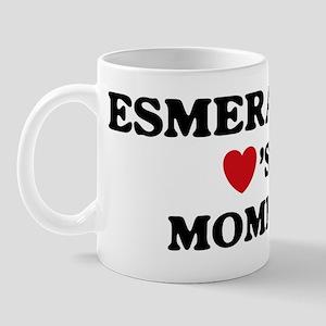 Esmeralda loves mommy Mug