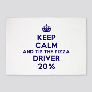 Keep calm and tip the pizza driver 20% 5'x7'Area R