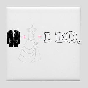 I DO. Tile Coaster