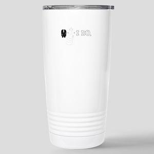 I DO. Travel Mug