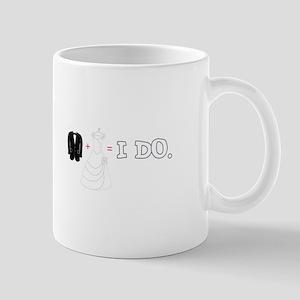 I DO. Mugs