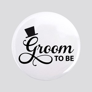 "Groom to be 3.5"" Button"