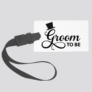 Groom to be Luggage Tag