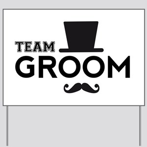 Team groom, hat and mustache Yard Sign