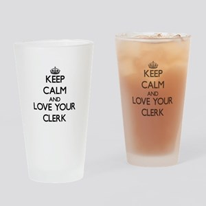 Keep Calm and Love your Clerk Drinking Glass