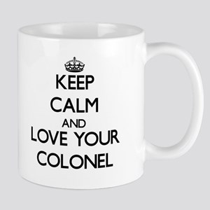 Keep Calm and Love your Colonel Mugs