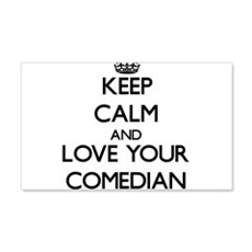 Keep Calm and Love your Comedian Wall Decal