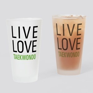 Live Love Taekwondo Drinking Glass